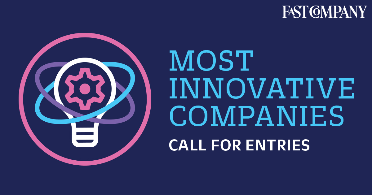 8e935209f5 Apply for Fast Company s Most Innovative Companies