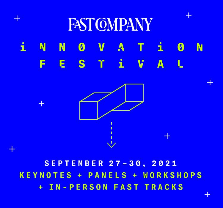 Fast Company Innovation Festival | September 27-30