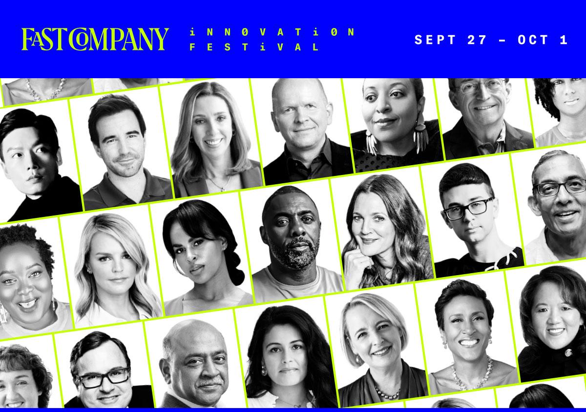 Fast Company Innovation Festival   Sept 27-Oct 1