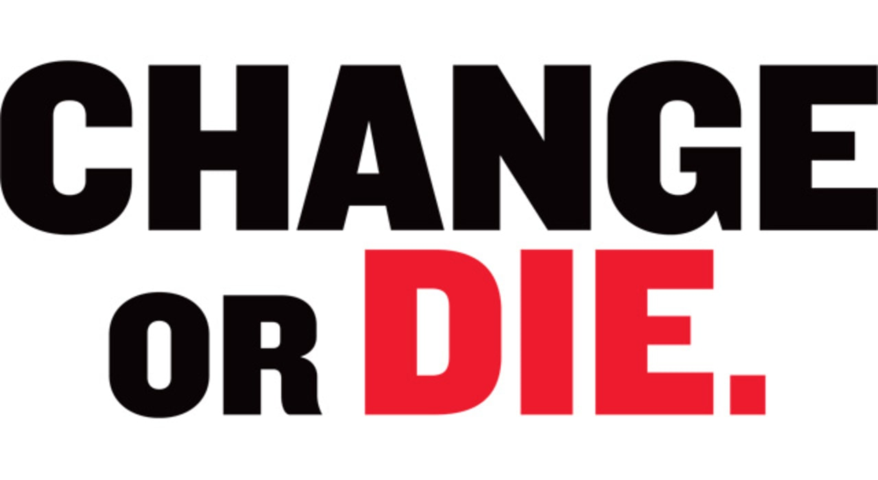 change or die fast company