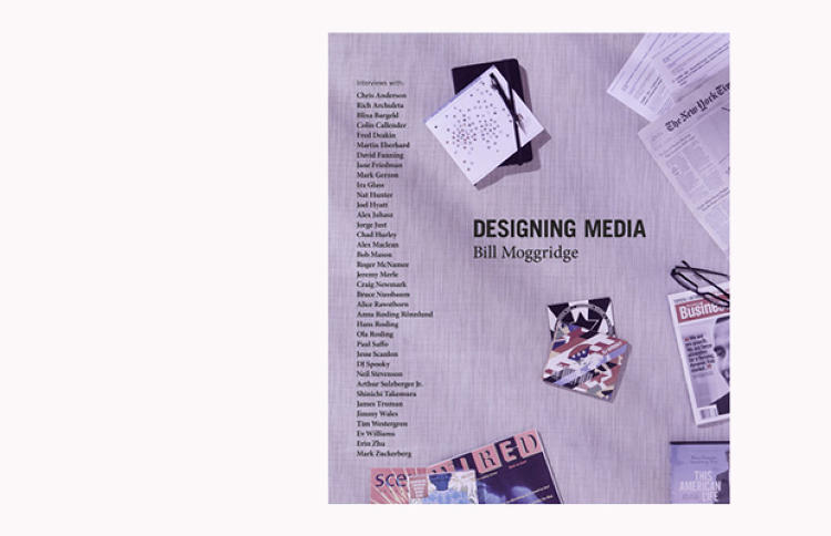 <p>Designing Media (The MIT Press, $40) is written by Bill Moggridge, co-founder of IDEO, the inventor of the laptop, and the current director of the Cooper-Hewitt National Design Museum. The book features dozens of top names in the field, from Mark Zuckerberg to Ira Glass, surveying the future of media. An accompanying DVD includes video interviews that Moggridge conducted (which you can also see online).</p>