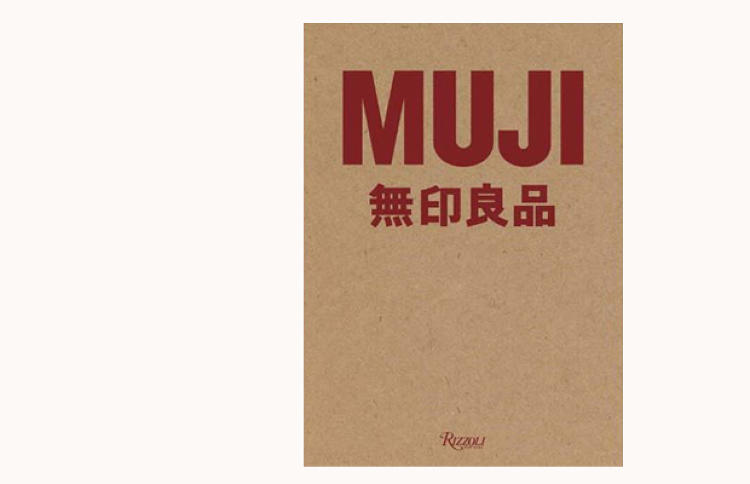 <p>Enthusiasts of the cult-like Japanese retailer Muji turned cartwheels for its first book, which traces the specific stripped-down aesthetic through hundreds of products. Collecting essays from the designers alongside their works, Muji (Rizzoli, $65), is a primer on sustainability and restraint in design. It's also designed as thoughtfully as a Muji product itself.</p>